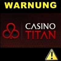 casino titan warnung