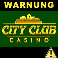 cityclub casino warnung